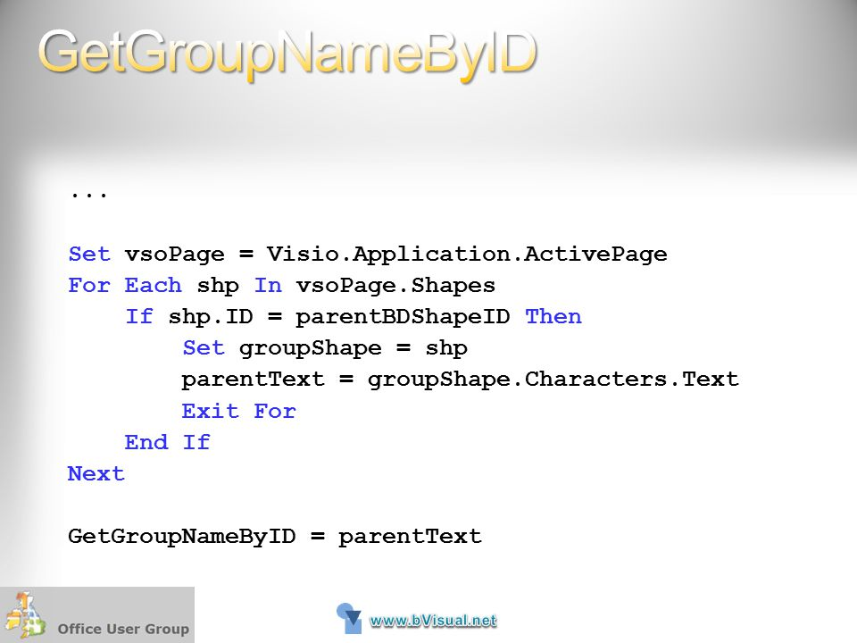 GetGroupNameByID ... Set vsoPage = Visio.Application.ActivePage