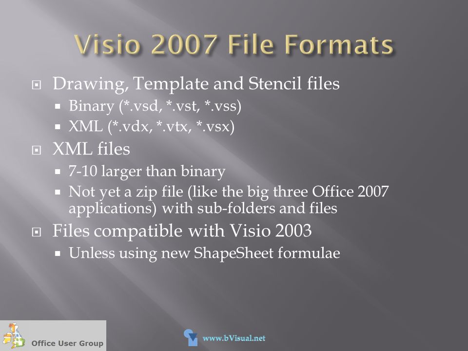 Visio 2007 File Formats Drawing, Template and Stencil files XML files