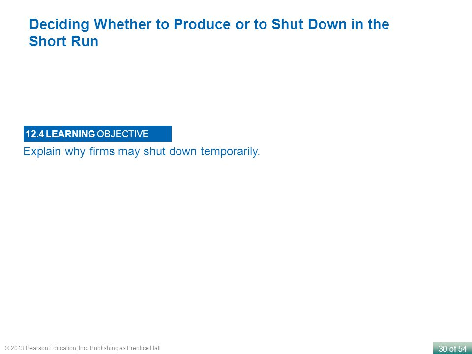 Deciding Whether to Produce or to Shut Down in the Short Run