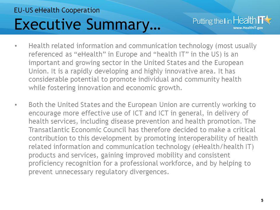 EU-US eHealth Cooperation Executive Summary Continued