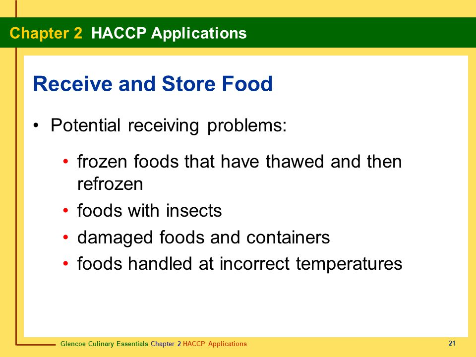 Receive and Store Food Potential receiving problems: