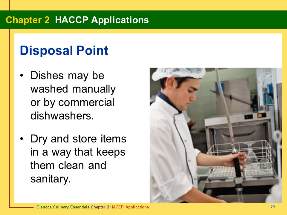 Disposal Point Dishes may be washed manually or by commercial dishwashers.