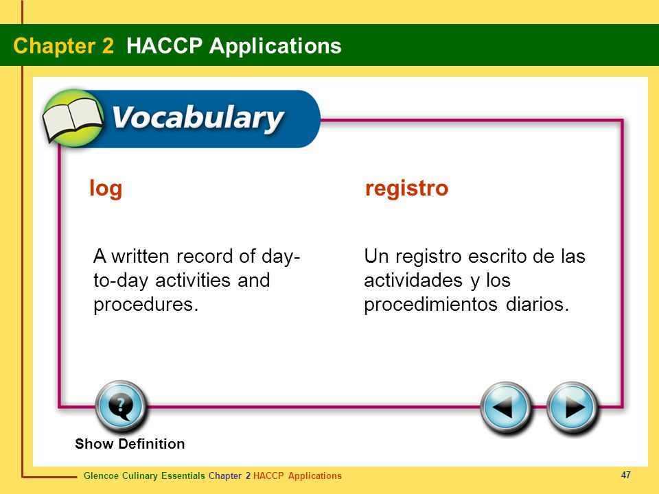 log registro A written record of day-to-day activities and procedures.
