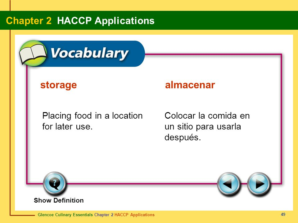 storage almacenar Placing food in a location for later use.