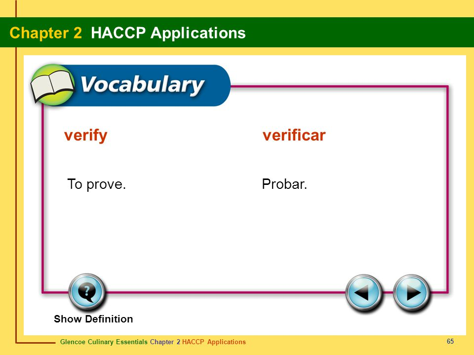 verify verificar To prove. Probar.