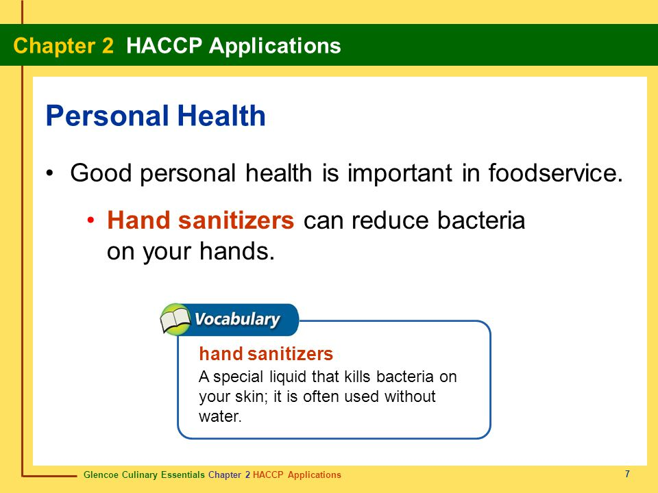 Personal Health Good personal health is important in foodservice.