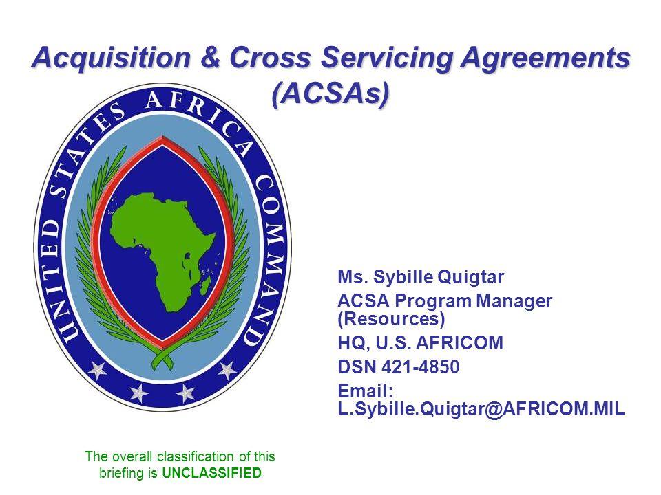 Acquisition & Cross Servicing Agreements (ACSAs)
