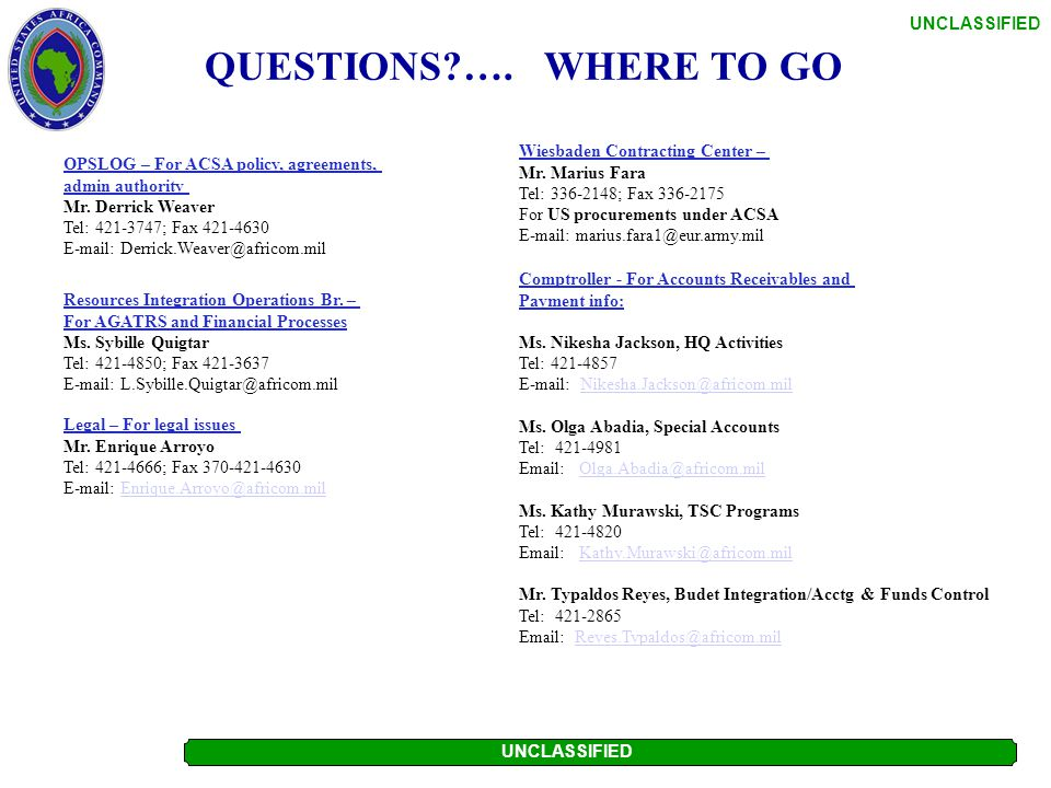 QUESTIONS …. WHERE TO GO OPSLOG – For ACSA policy, agreements,