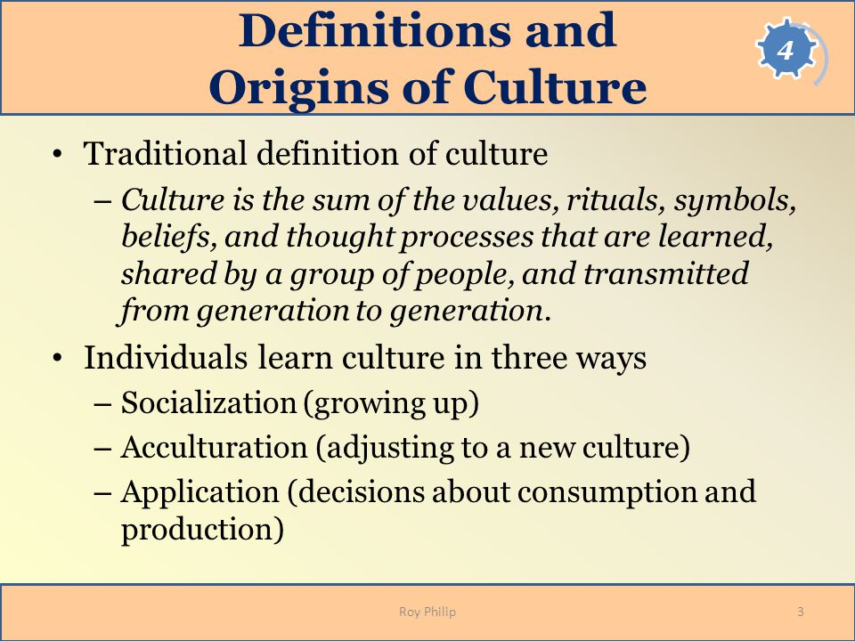 Definitions and Origins of Culture