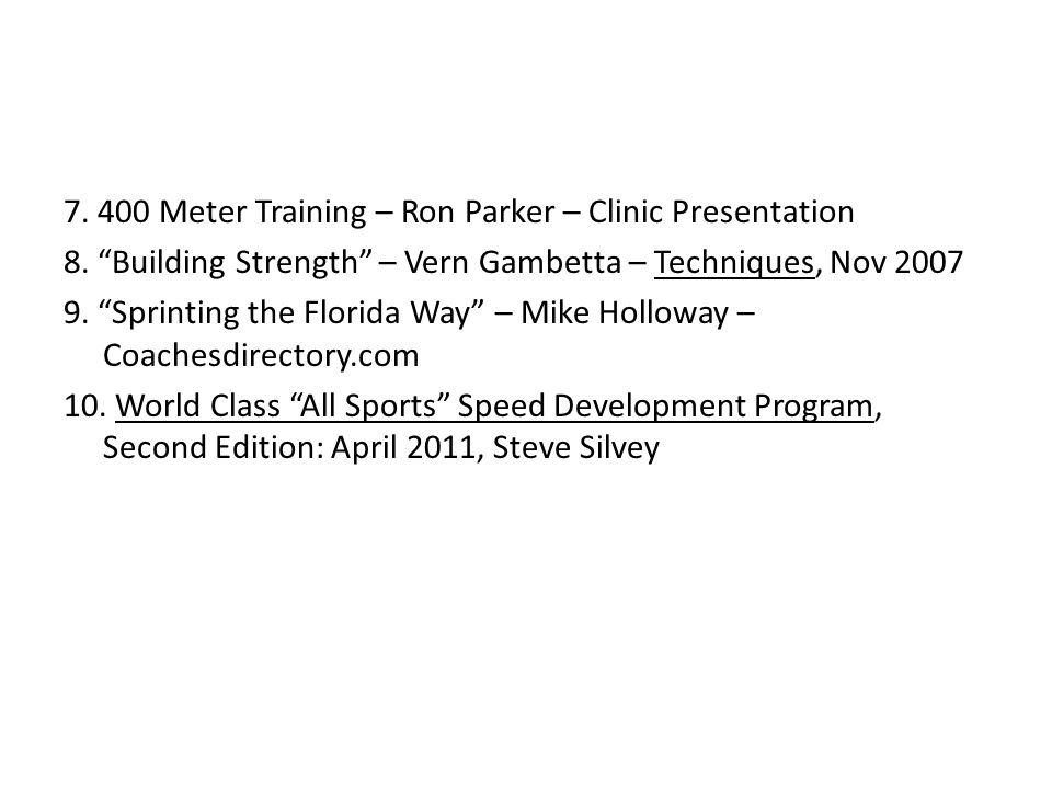 7. 400 Meter Training – Ron Parker – Clinic Presentation 8