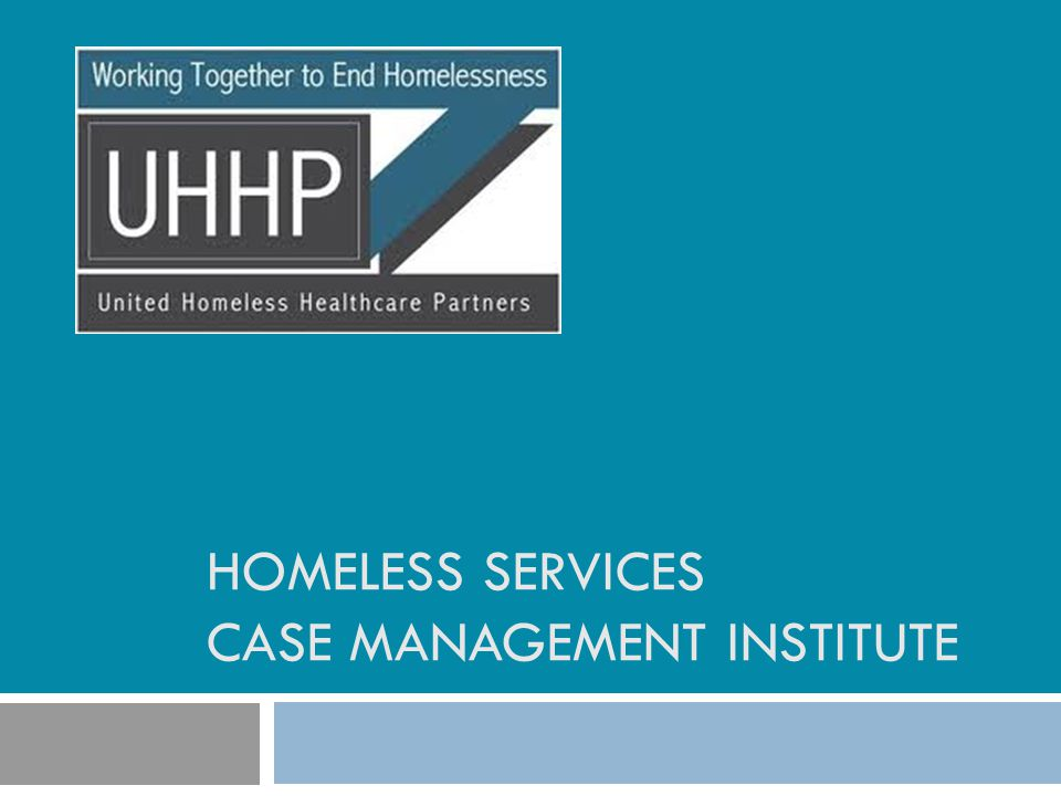 Homeless services case management institute