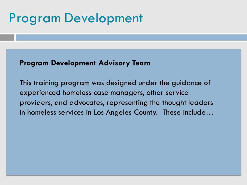 Program Development Program Development Advisory Team