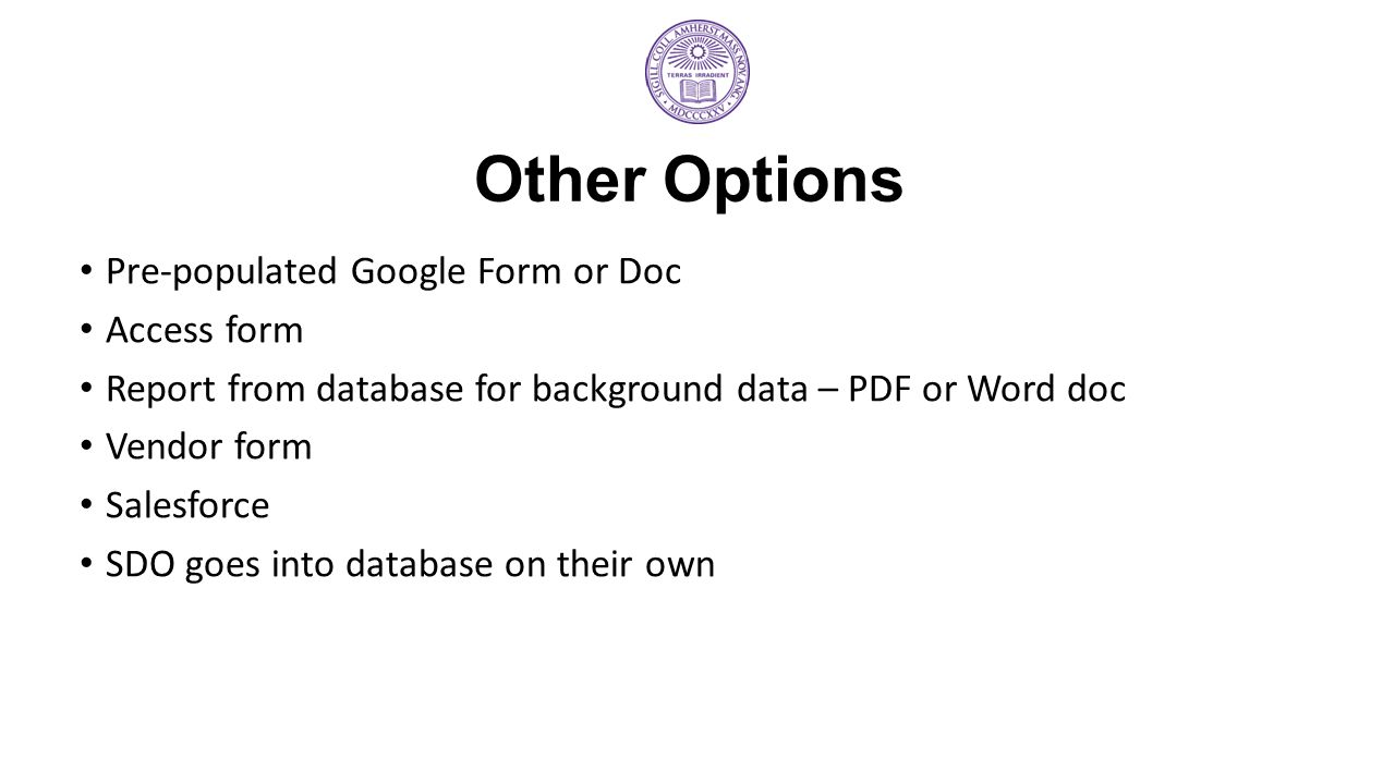Other Options Pre-populated Google Form or Doc Access form