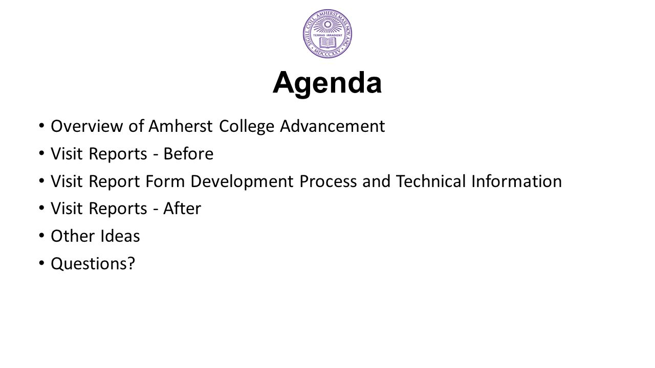 Agenda Overview of Amherst College Advancement Visit Reports - Before