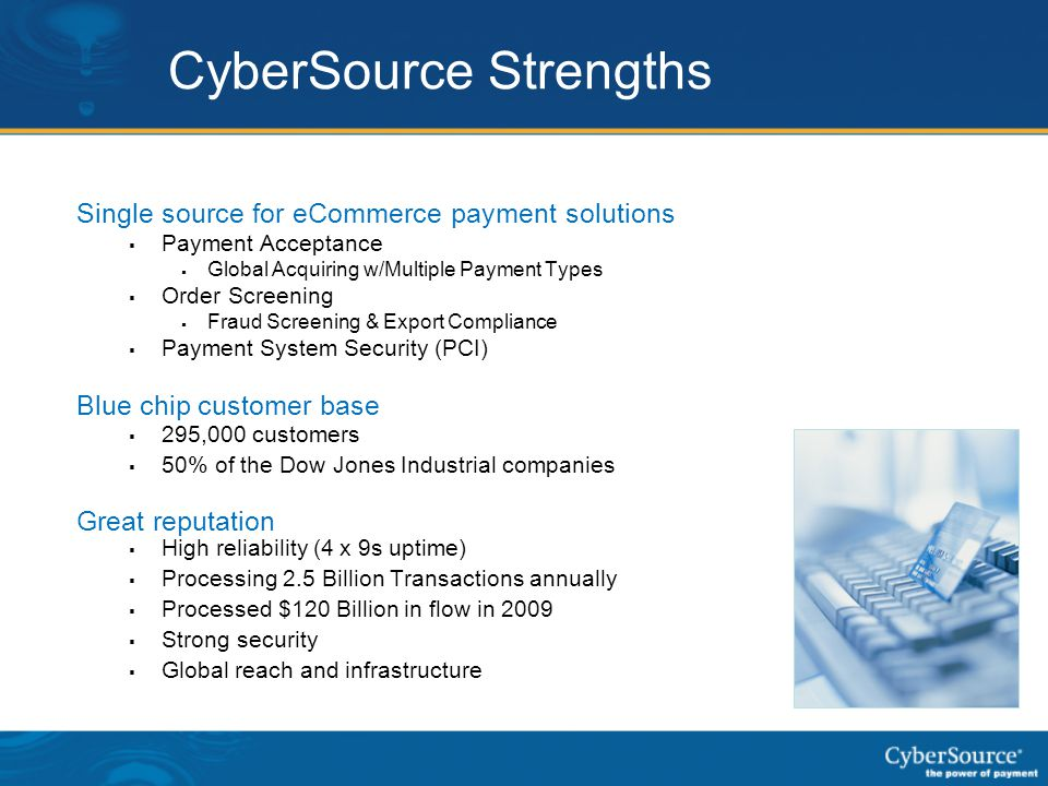 CyberSource Strengths