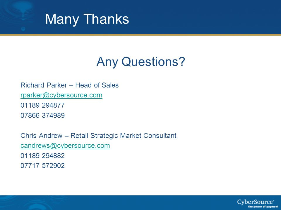 Many Thanks Any Questions Richard Parker – Head of Sales