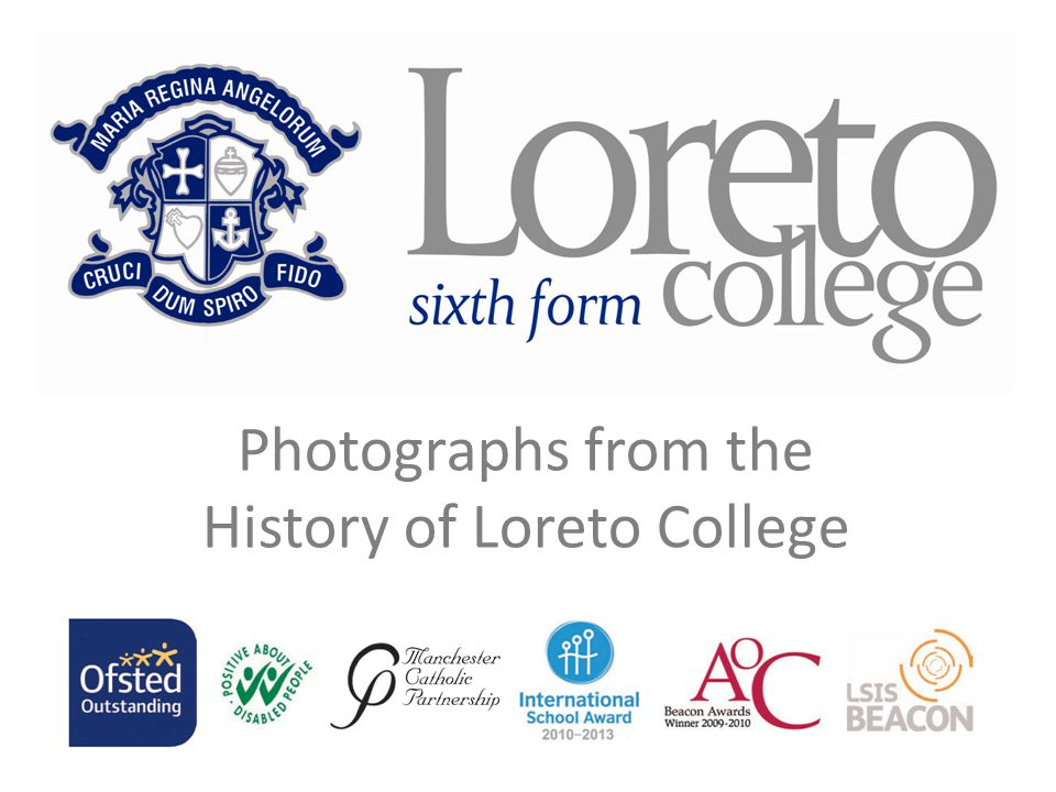 History of Loreto College