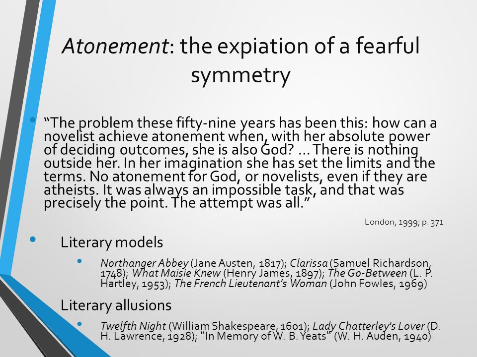Atonement: the expiation of a fearful symmetry
