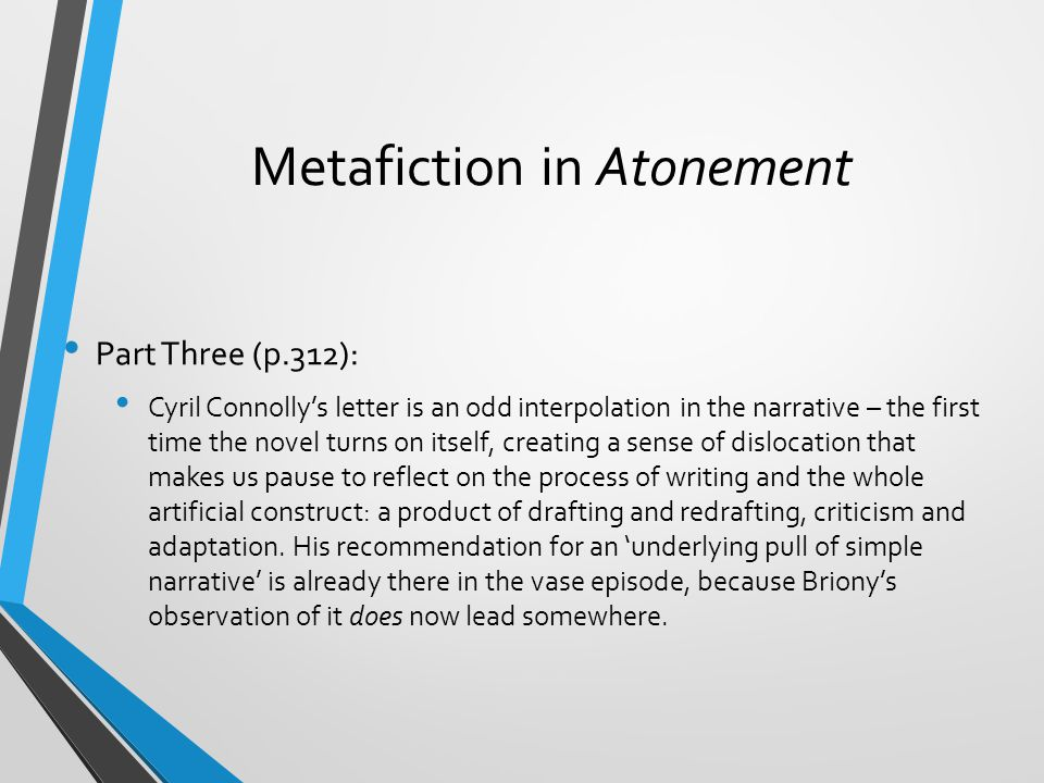 Metafiction in Atonement