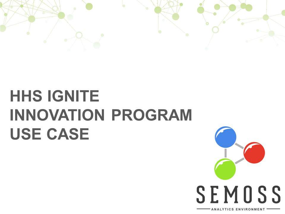 HHS Ignite Innovation Program Use Case