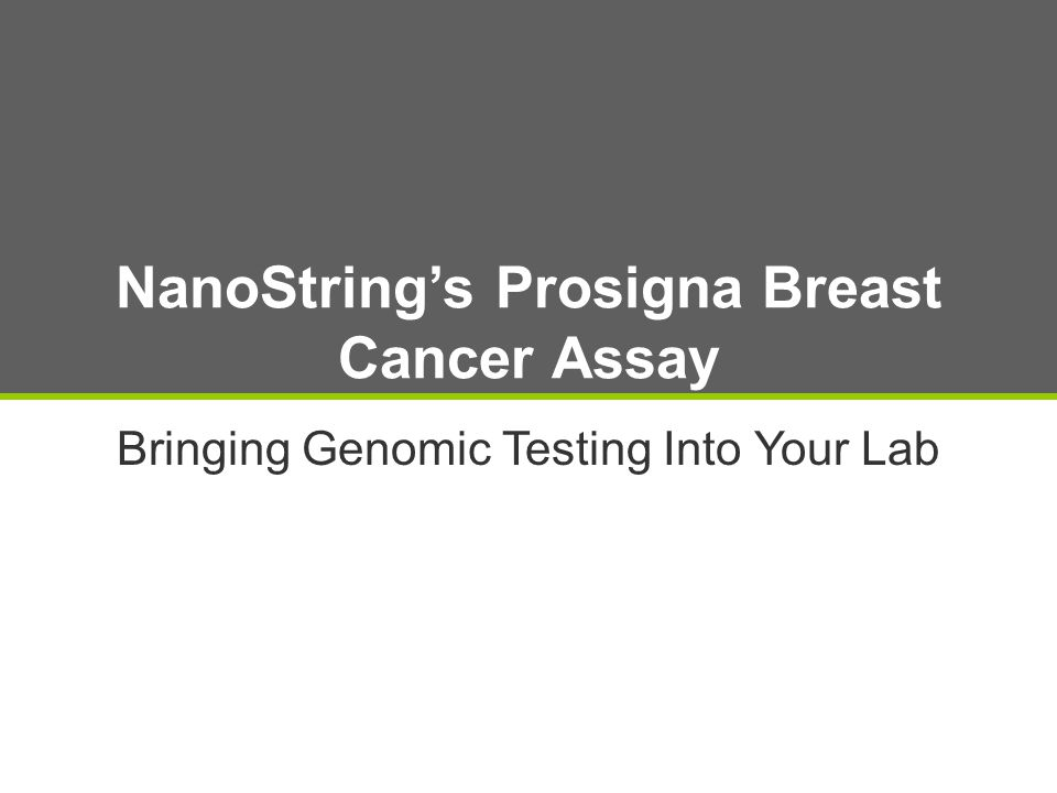 NanoString's Prosigna Breast Cancer Assay