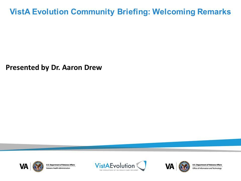 VistA Evolution Community Briefing: Welcoming Remarks