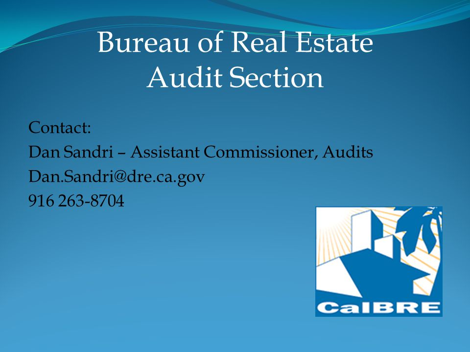 Bureau of Real Estate Audit Section