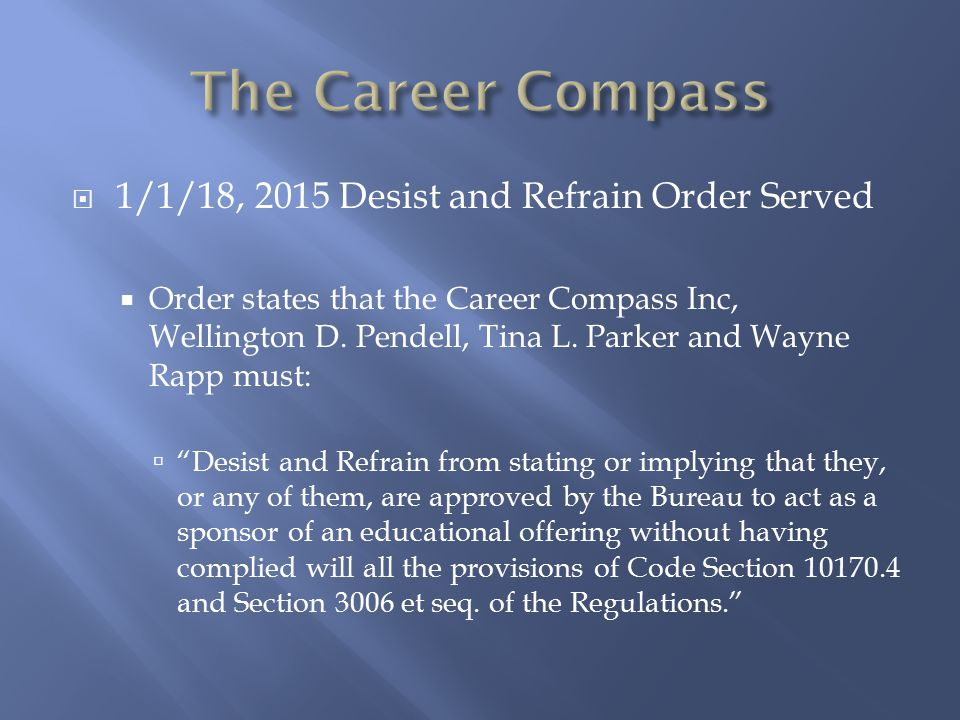 The Career Compass 1/1/18, 2015 Desist and Refrain Order Served