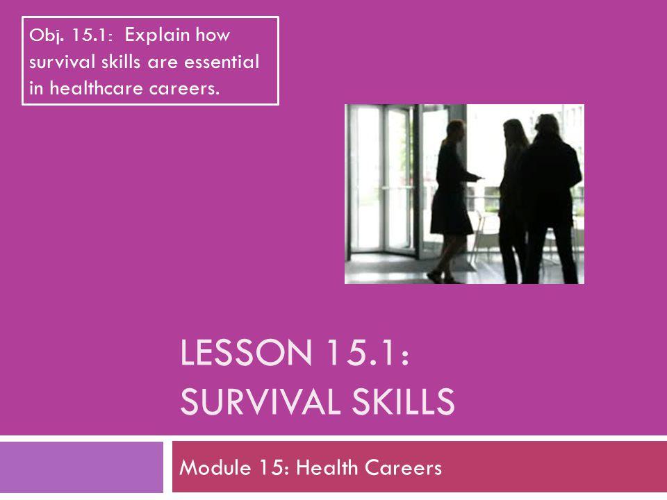 Lesson 15.1: Survival Skills