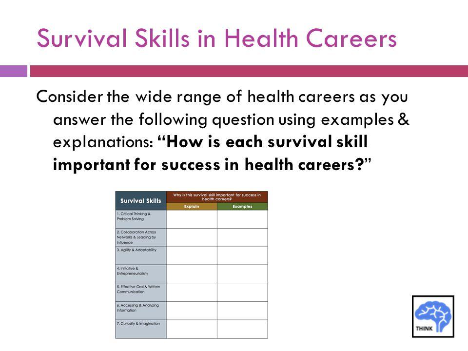Survival Skills in Health Careers