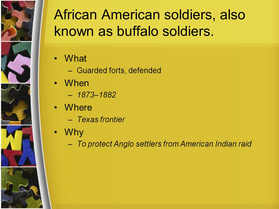 African American soldiers, also known as buffalo soldiers.