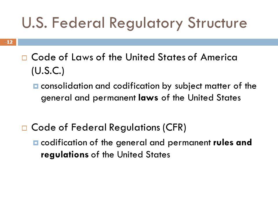 U.S. Federal Regulatory Structure