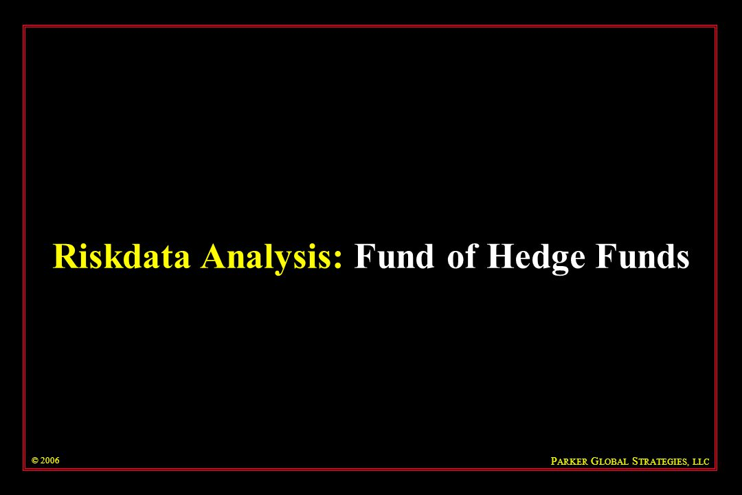 Riskdata Analysis: Fund of Hedge Funds