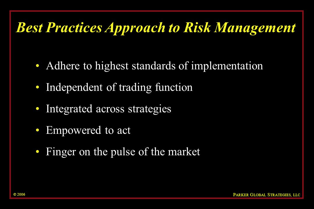 Best Practices Approach to Risk Management