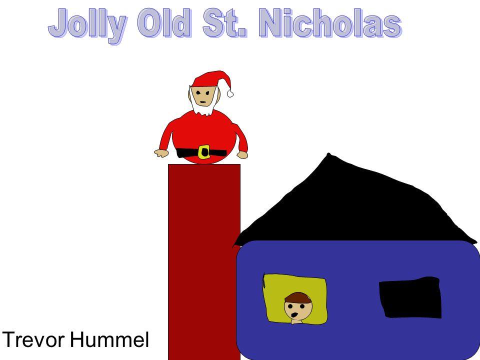 Jolly Old St. Nicholas Trevor Hummel