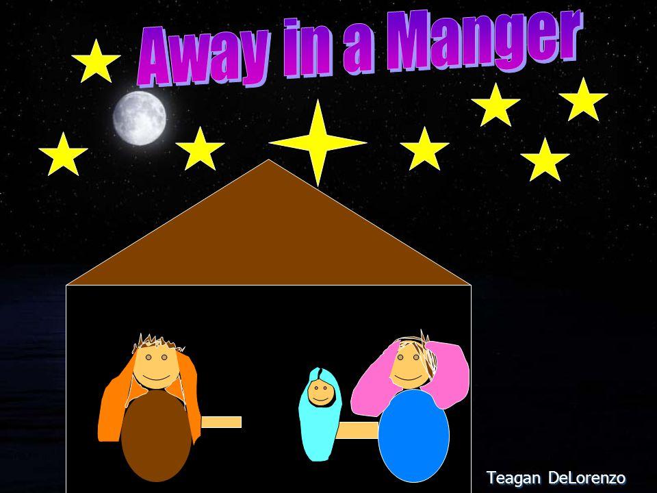 Away in a Manger Teagan DeLorenzo