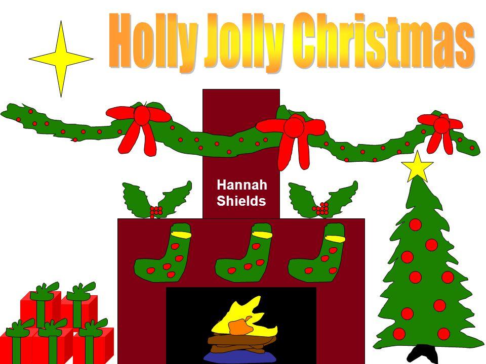 Holly Jolly Christmas Hannah Shields