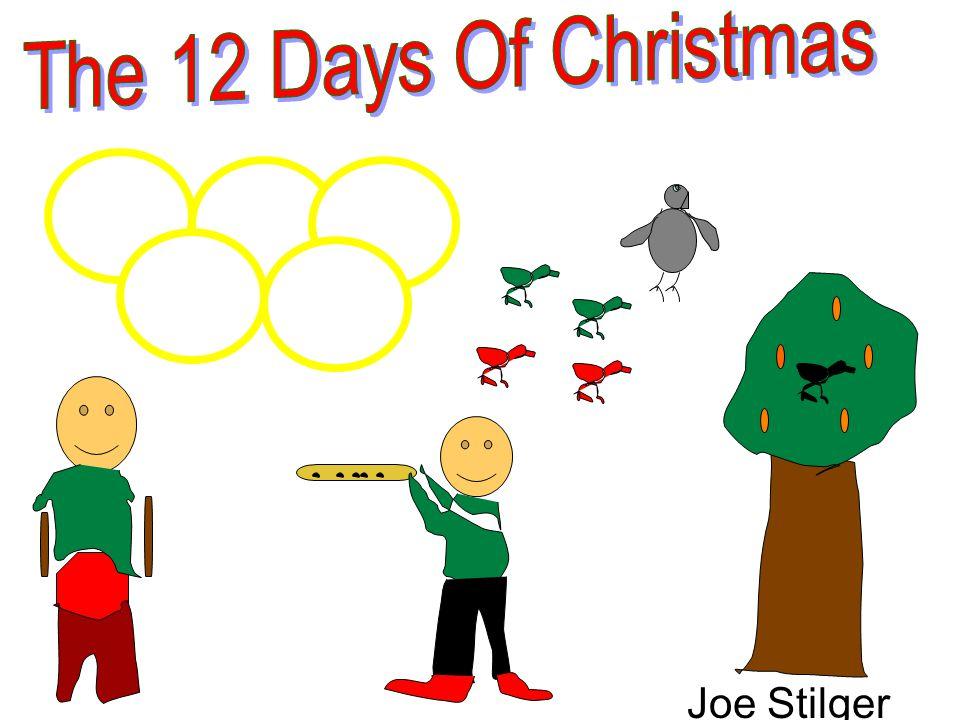 The 12 Days Of Christmas Joe Stilger