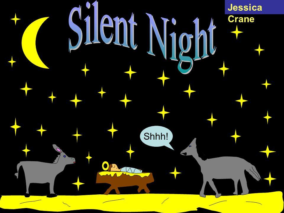 Silent Night Jessica Crane Shhh!