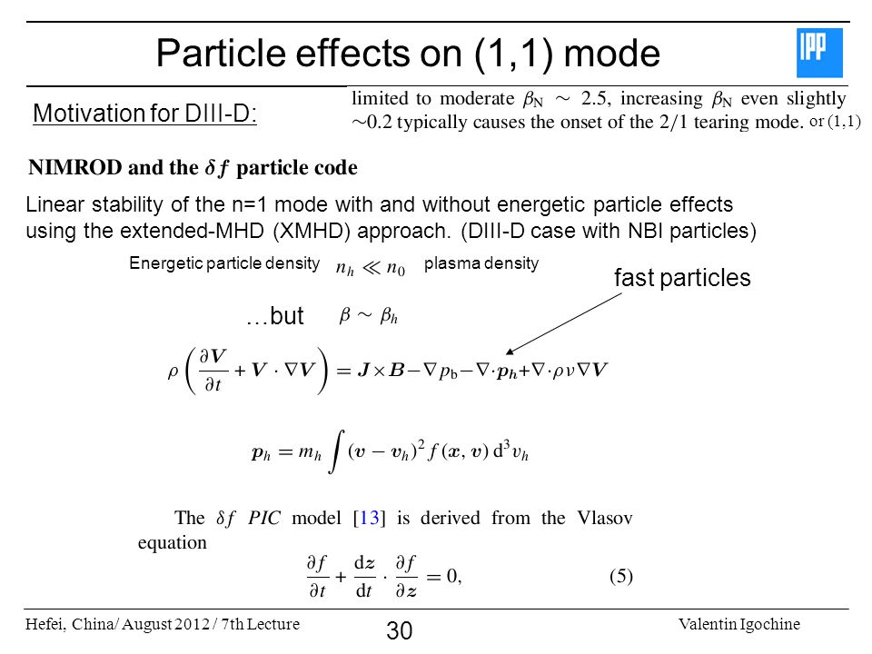 Particle effects on (1,1) mode