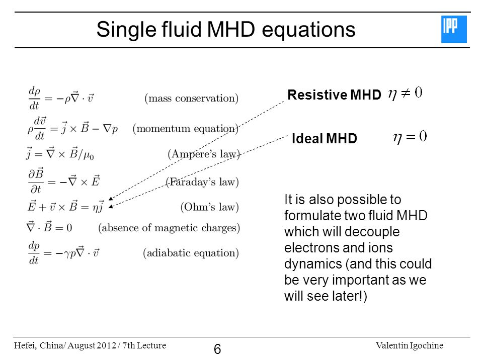 Single fluid MHD equations