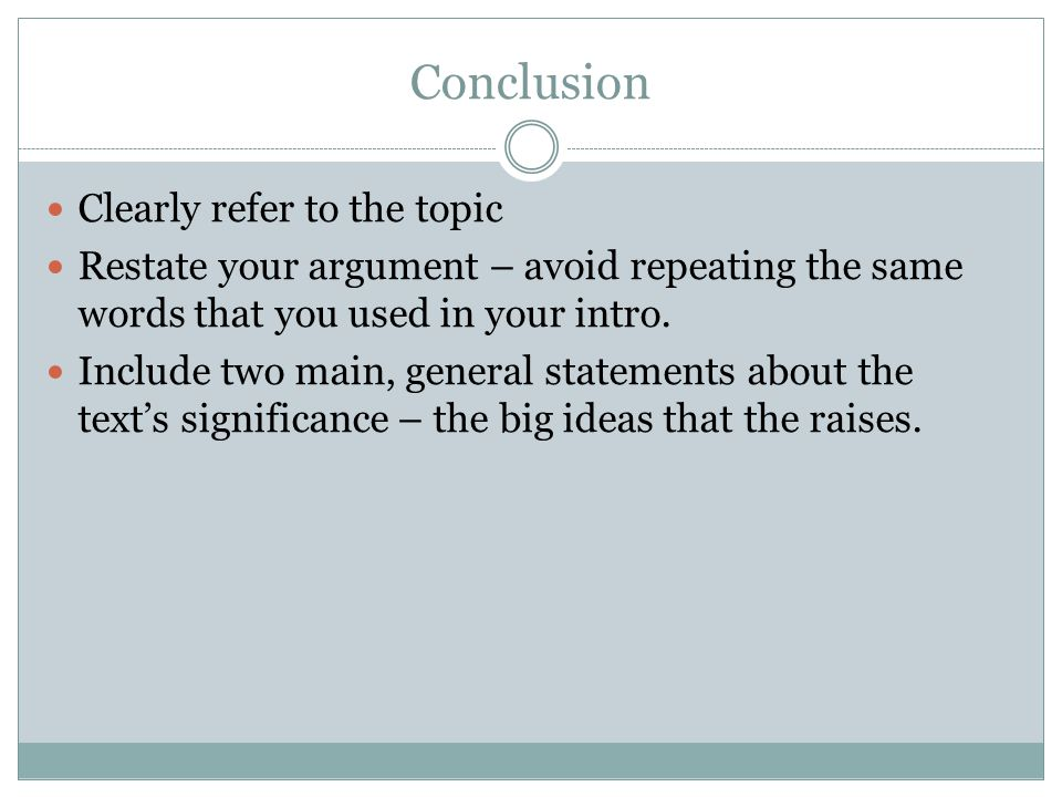 Conclusion Clearly refer to the topic