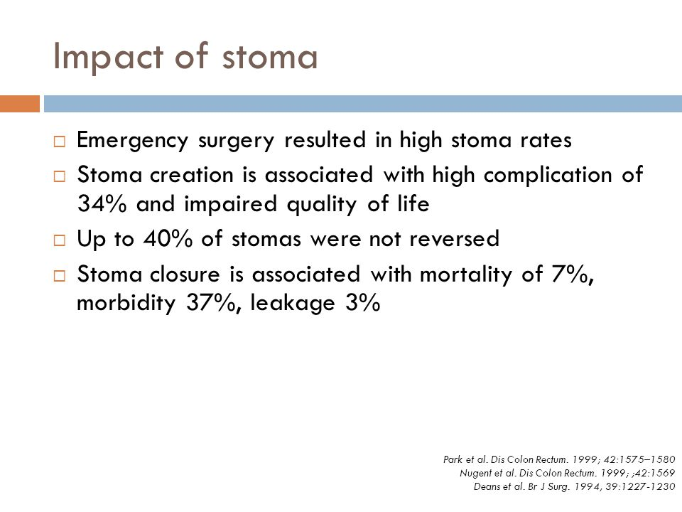 Impact of stoma Emergency surgery resulted in high stoma rates
