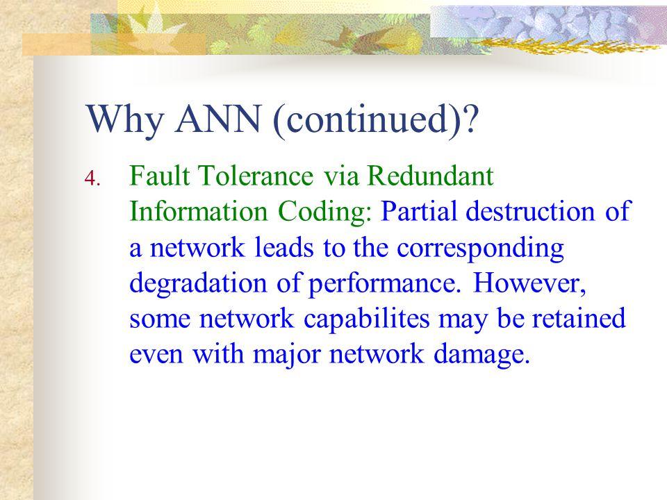 Why ANN (continued)