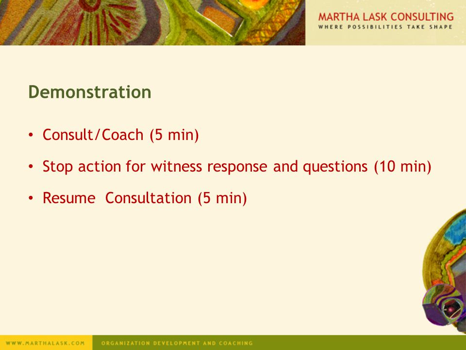 Demonstration Consult/Coach (5 min)