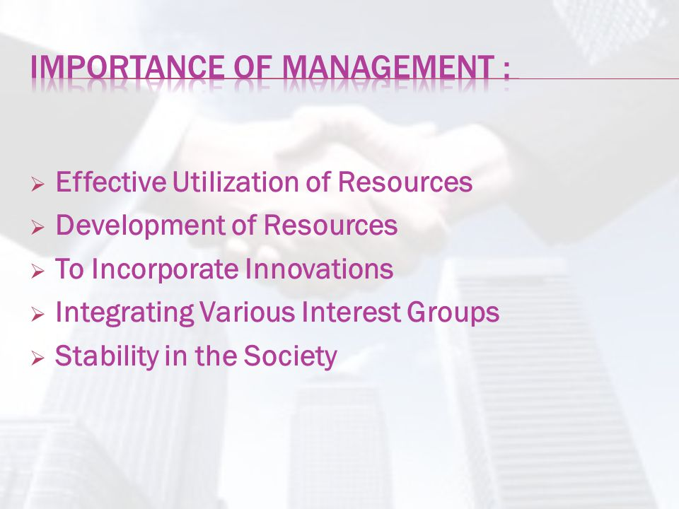 Importance of Management :