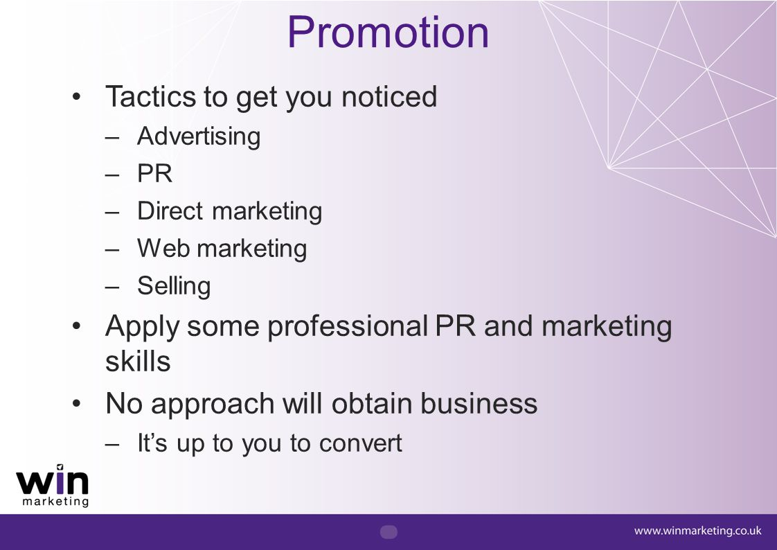 Promotion Tactics to get you noticed