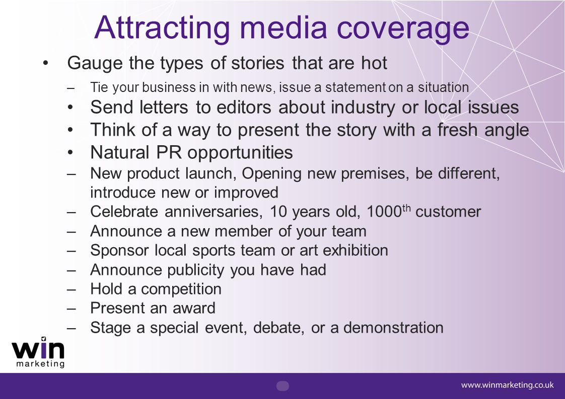 Attracting media coverage