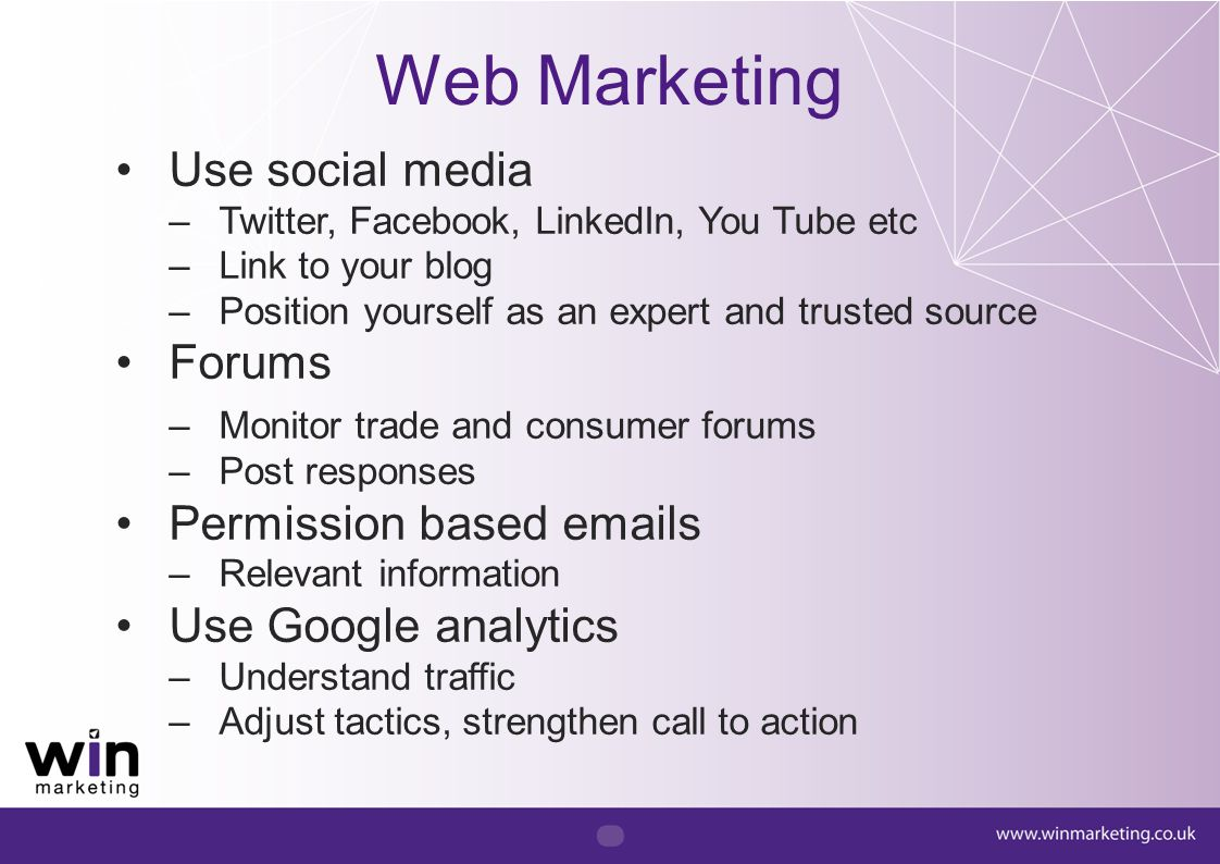 Web Marketing Use social media Forums Permission based emails