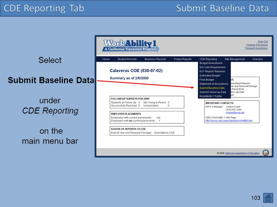 Select Submit Baseline Data under CDE Reporting on the main menu bar